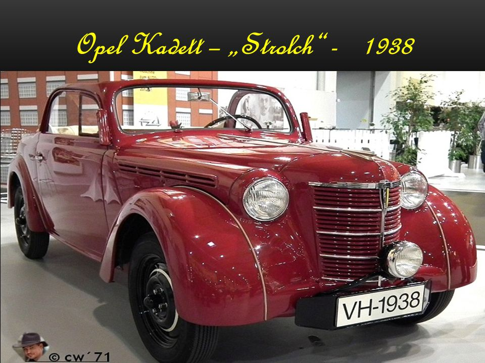 "Opel Kadett – ""Strolch - 1938"