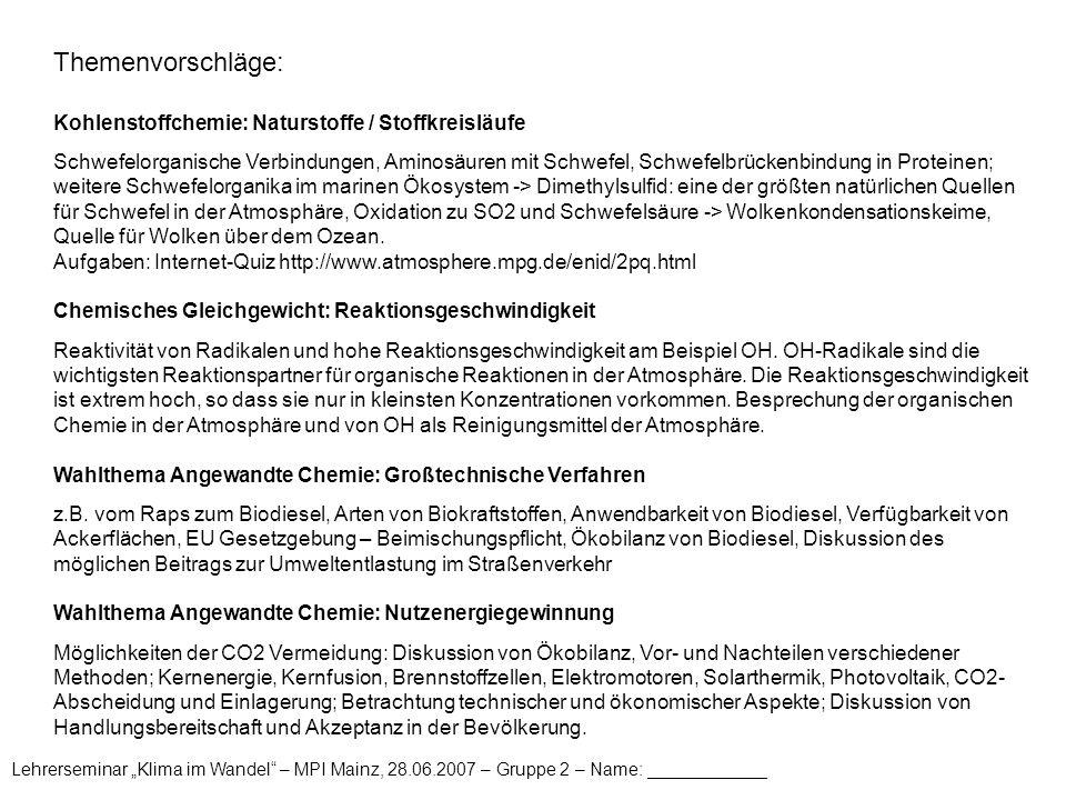 Themenvorschläge: Kohlenstoffchemie: Naturstoffe / Stoffkreisläufe
