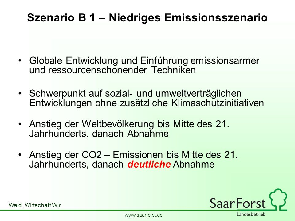 Szenario B 1 – Niedriges Emissionsszenario