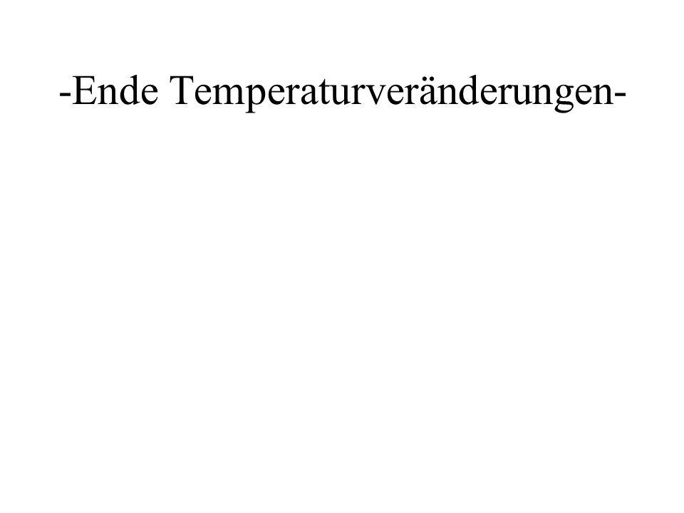 -Ende Temperaturveränderungen-