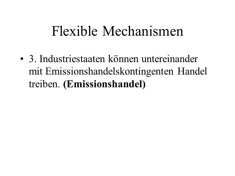 Flexible Mechanismen 3.