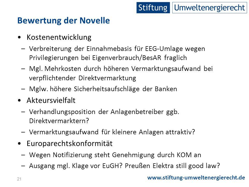 Bewertung der Novelle Kostenentwicklung Akteursvielfalt