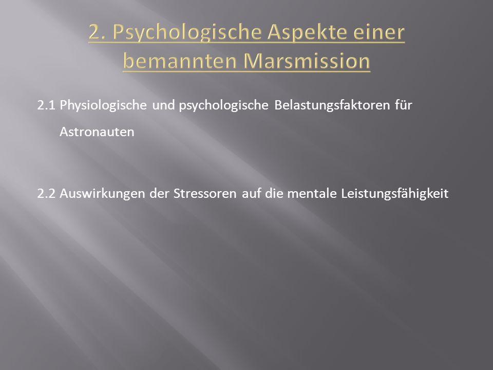 2. Psychologische Aspekte einer bemannten Marsmission