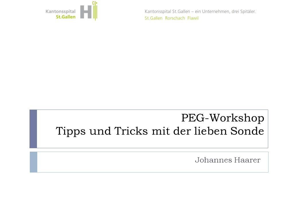 PEG-Workshop Tipps und Tricks mit der lieben Sonde