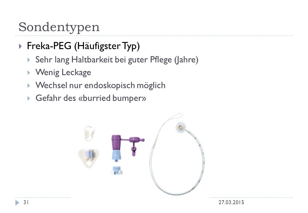 Sondentypen Freka-PEG (Häufigster Typ)