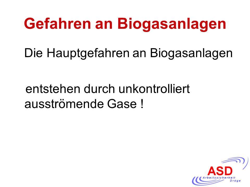 Gefahren an Biogasanlagen