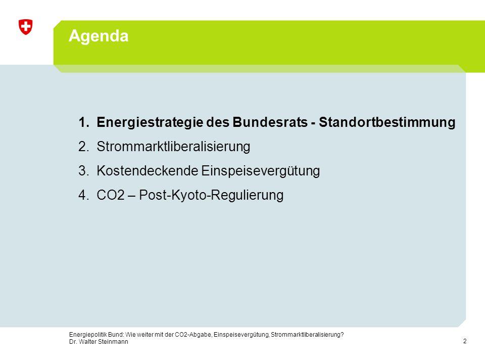 Agenda Energiestrategie des Bundesrats - Standortbestimmung