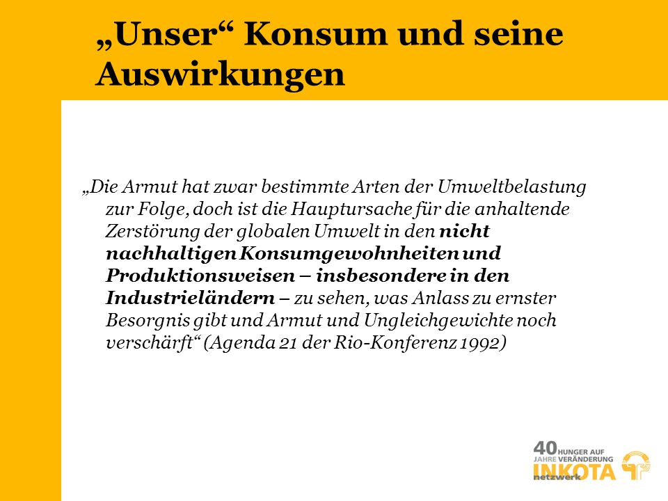 """""""Unser Konsum und seine Auswirkungen"""