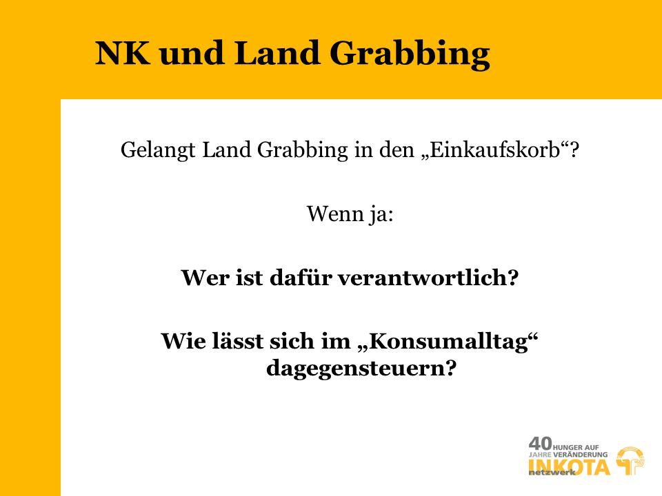 """NK und Land Grabbing Gelangt Land Grabbing in den """"Einkaufskorb"""