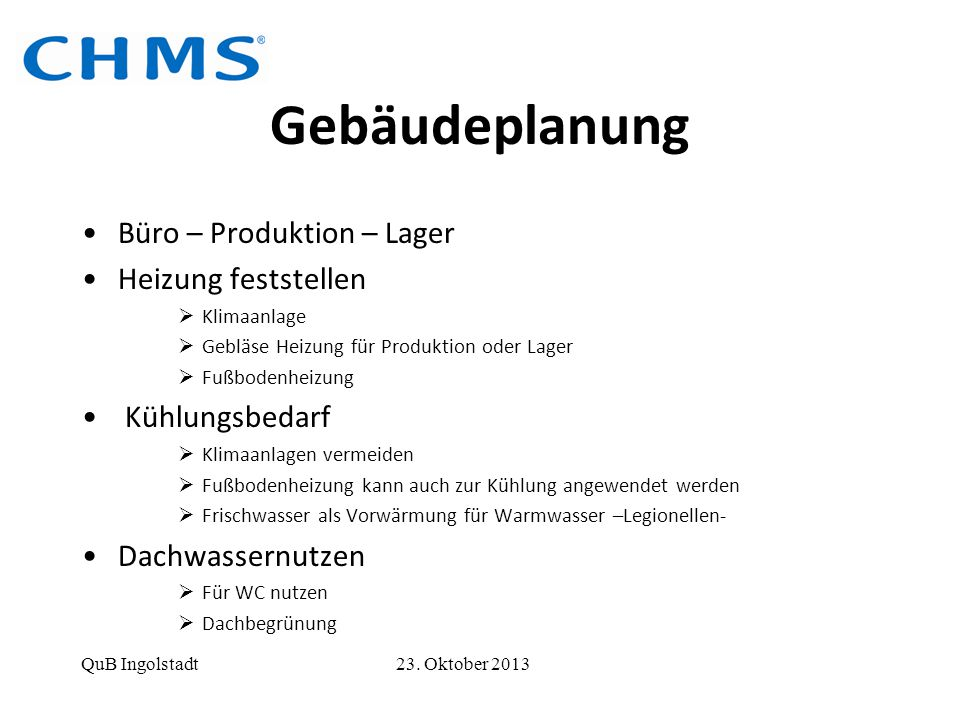 Gebäudeplanung Büro – Produktion – Lager Heizung feststellen