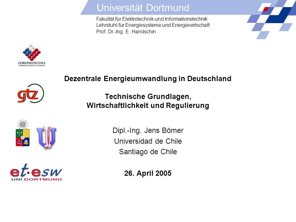 Dezentrale Energieumwandlung in Deutschland Technische Grundlagen, Wirtschaftlichkeit und Regulierung