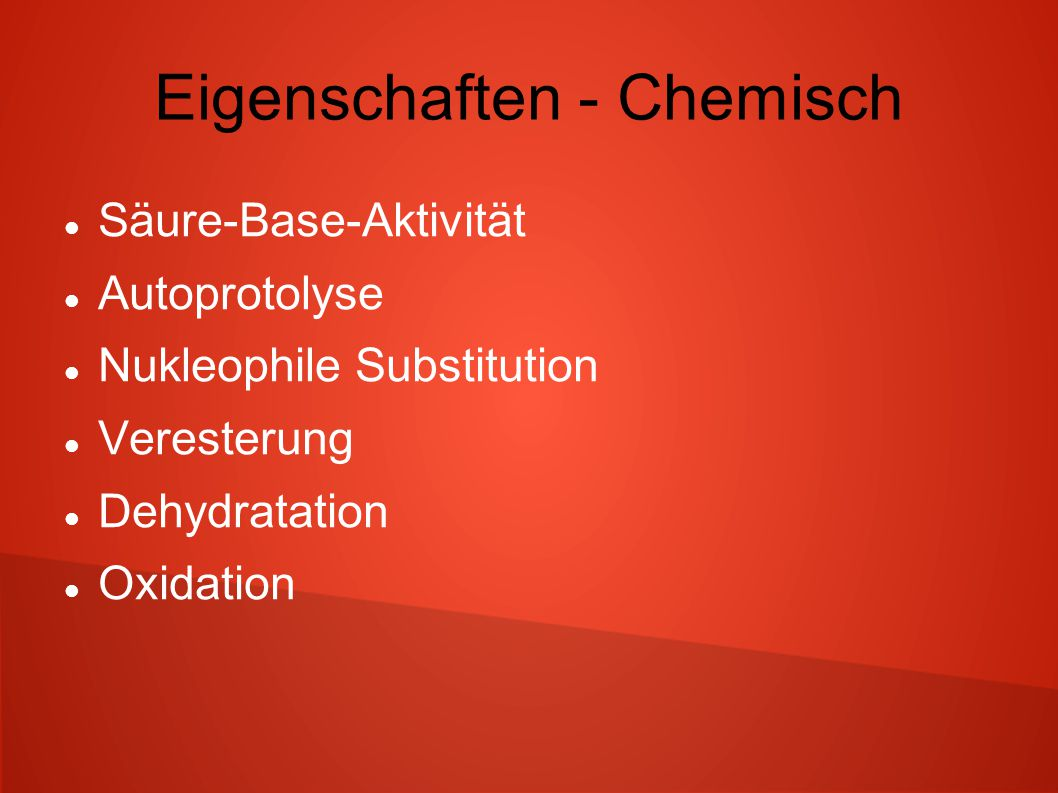 Eigenschaften - Chemisch