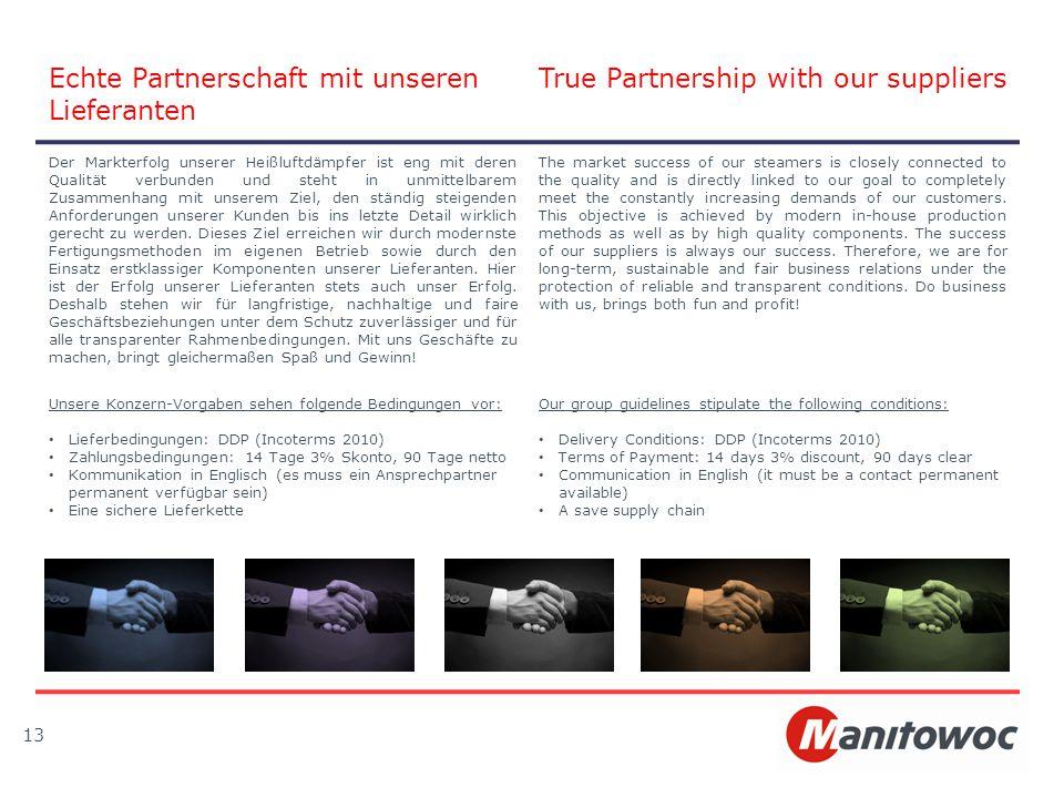 Echte Partnerschaft mit unseren Lieferanten