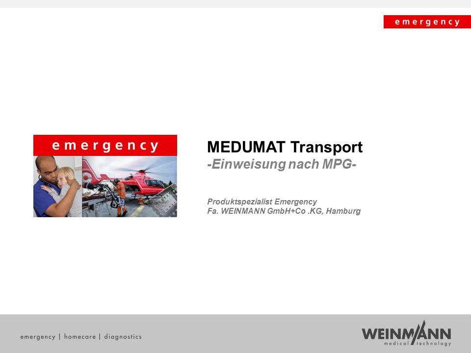 MEDUMAT Transport -Einweisung nach MPG-
