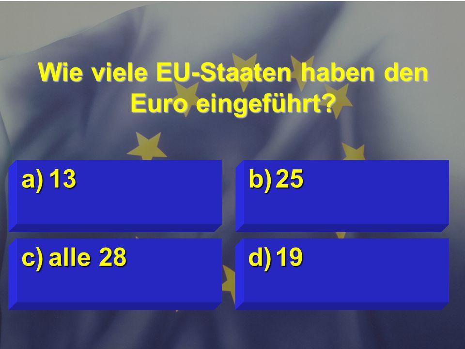 Wie viele EU-Staaten haben den Euro eingeführt