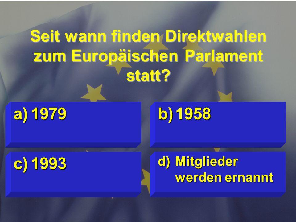Seit wann finden Direktwahlen zum Europäischen Parlament statt