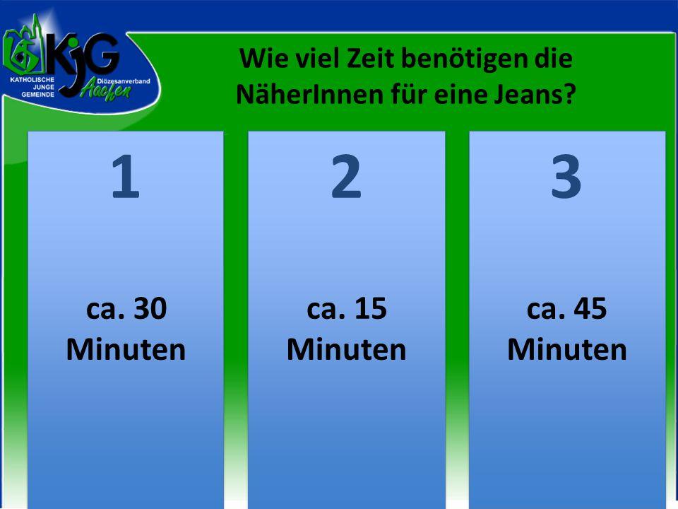 Wie viel Zeit benötigen die NäherInnen für eine Jeans