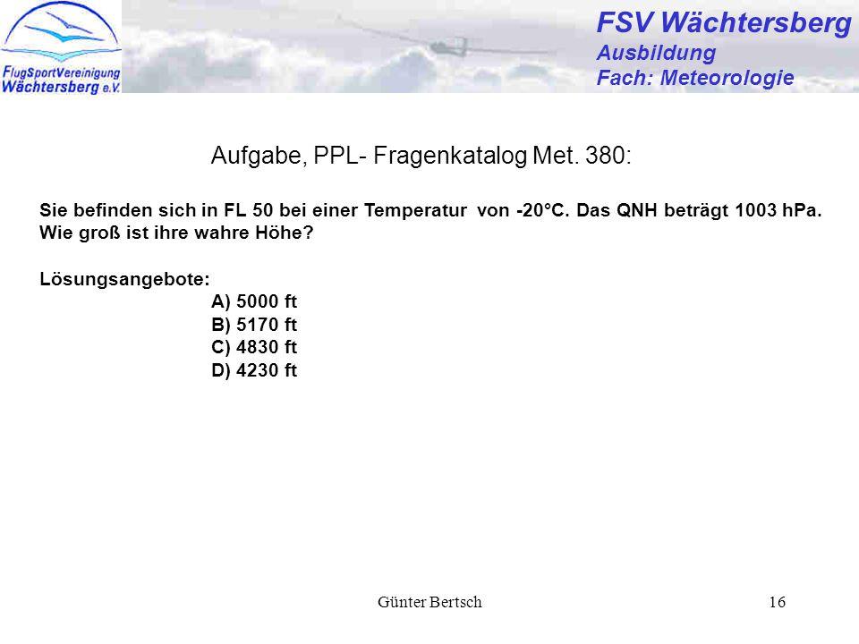 FSV Wächtersberg Aufgabe, PPL- Fragenkatalog Met. 380: Ausbildung