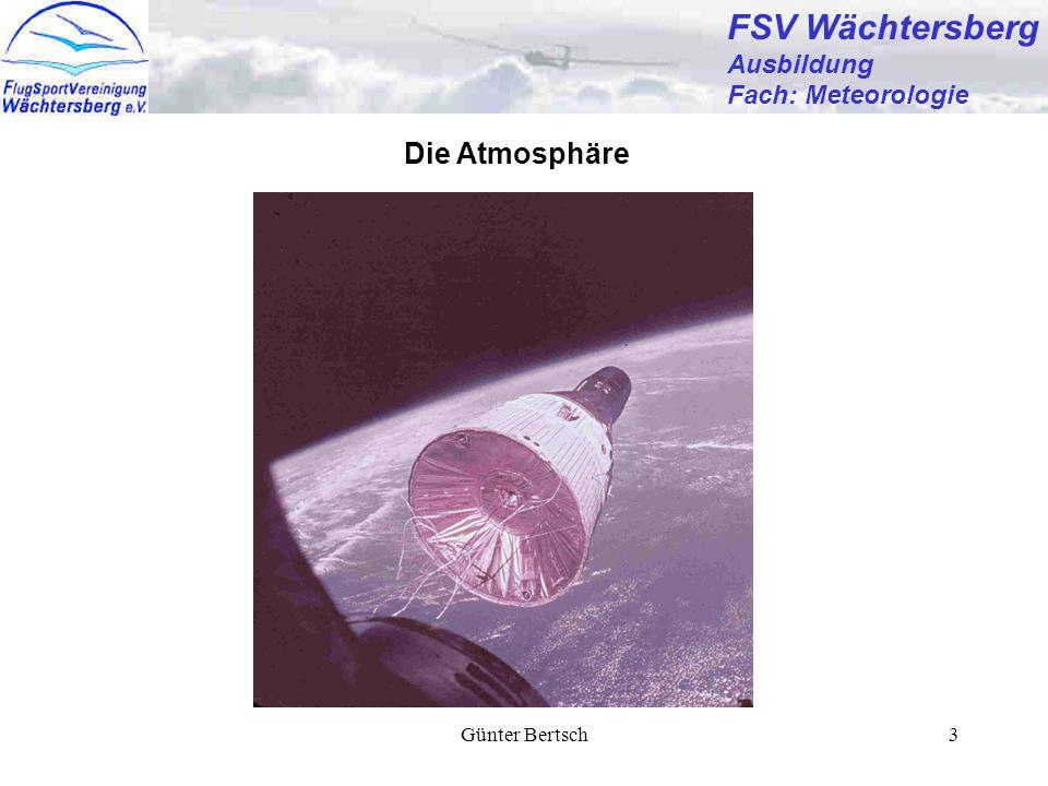 FSV Wächtersberg Die Atmosphäre Ausbildung Fach: Meteorologie