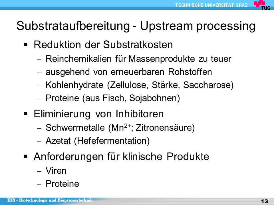 Substrataufbereitung - Upstream processing