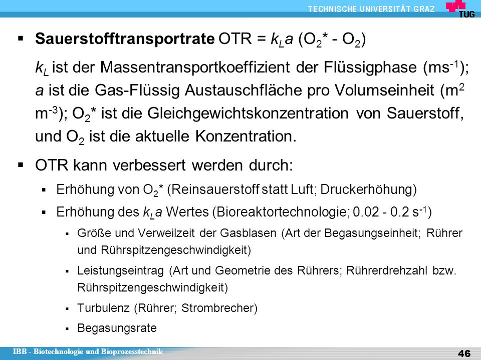 Sauerstofftransportrate OTR = kLa (O2* - O2)