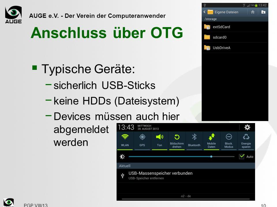 Anschluss über OTG Typische Geräte: sicherlich USB-Sticks