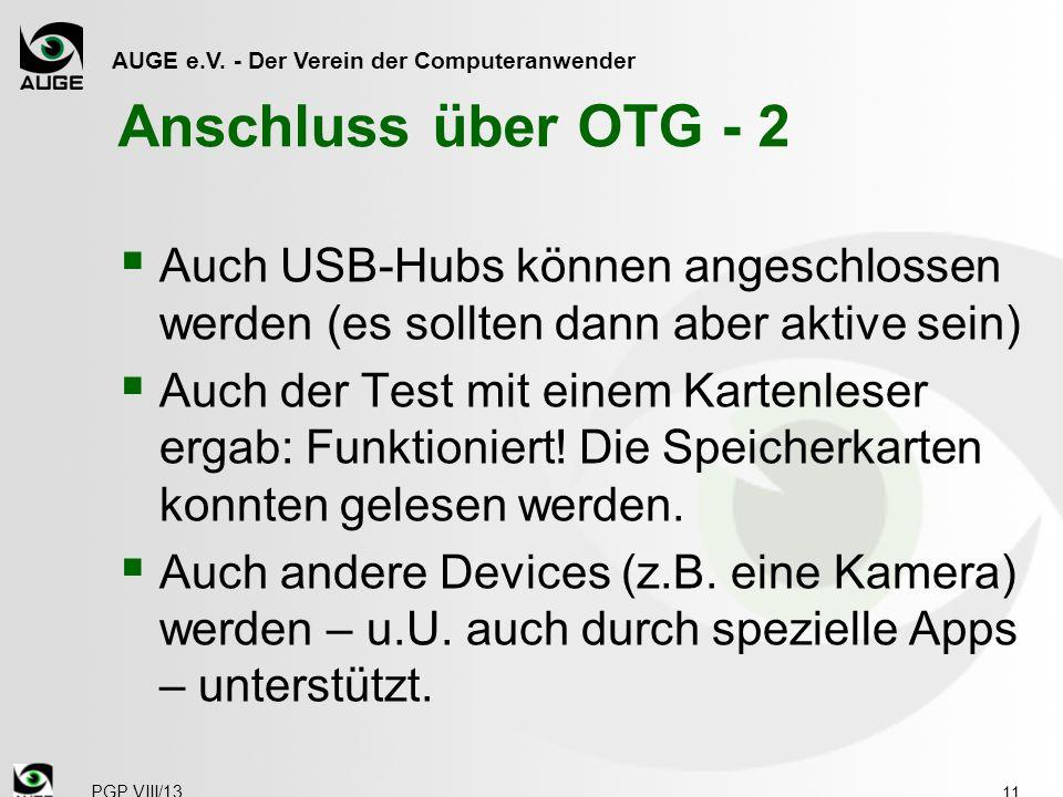 Anschluss über OTG - 2 Auch USB-Hubs können angeschlossen werden (es sollten dann aber aktive sein)