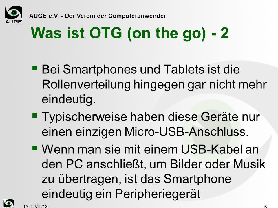 Was ist OTG (on the go) - 2 Bei Smartphones und Tablets ist die Rollenverteilung hingegen gar nicht mehr eindeutig.