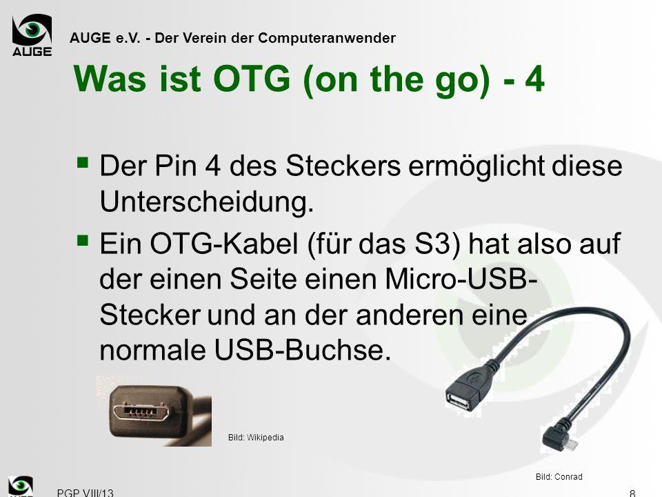 Was ist OTG (on the go) - 4 Der Pin 4 des Steckers ermöglicht diese Unterscheidung.