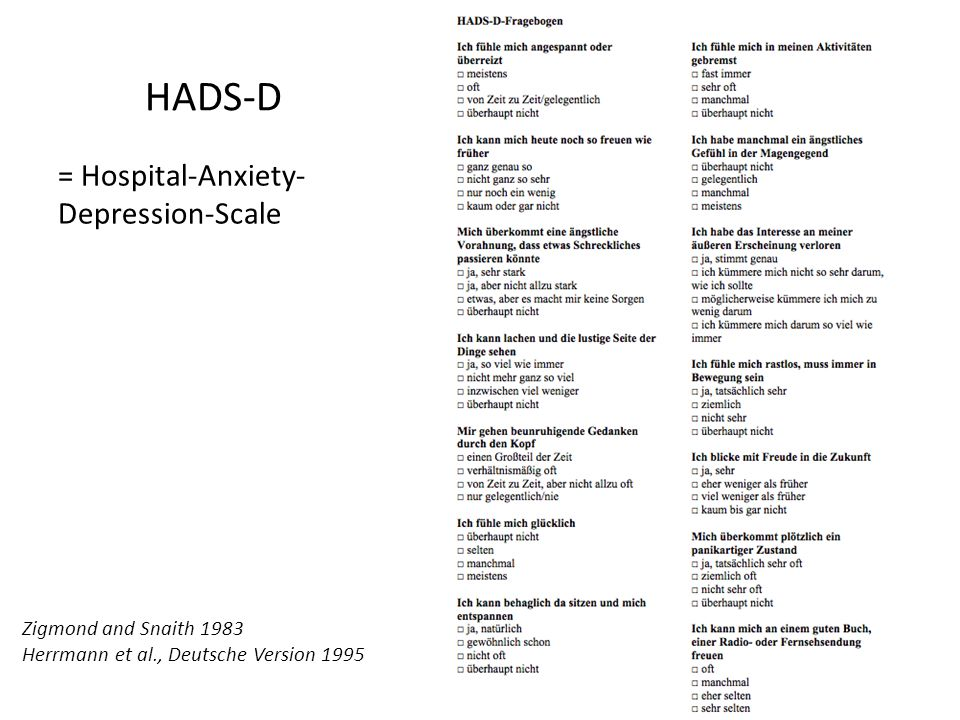 HADS-D = Hospital-Anxiety-Depression-Scale Zigmond and Snaith 1983