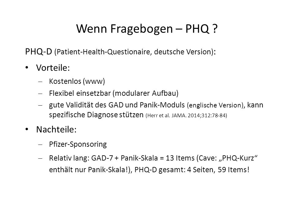 Wenn Fragebogen – PHQ PHQ-D (Patient-Health-Questionaire, deutsche Version): Vorteile: Kostenlos (www)