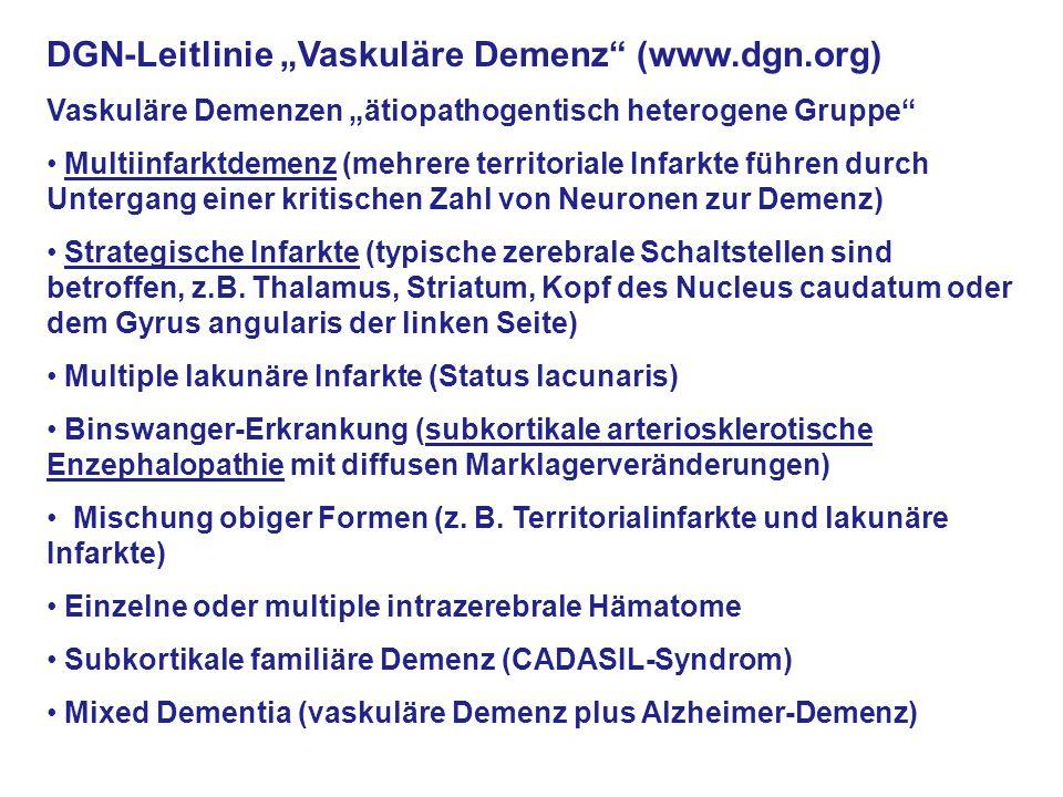 """DGN-Leitlinie """"Vaskuläre Demenz (www.dgn.org)"""