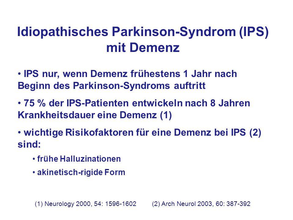 Idiopathisches Parkinson-Syndrom (IPS) mit Demenz