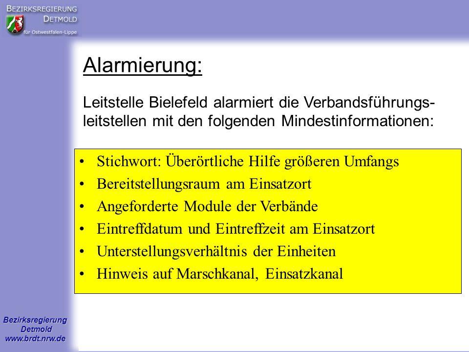 Alarmierung: Leitstelle Bielefeld alarmiert die Verbandsführungs-leitstellen mit den folgenden Mindestinformationen: