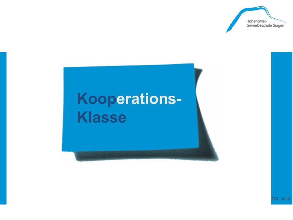 Kooperations- Klasse --- Koop-Klasse --- S23 (me)
