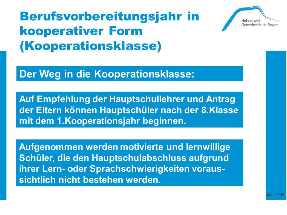 Berufsvorbereitungsjahr in kooperativer Form (Kooperationsklasse)