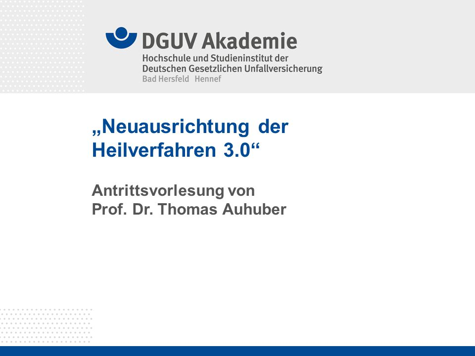 """Neuausrichtung der Heilverfahren 3.0"
