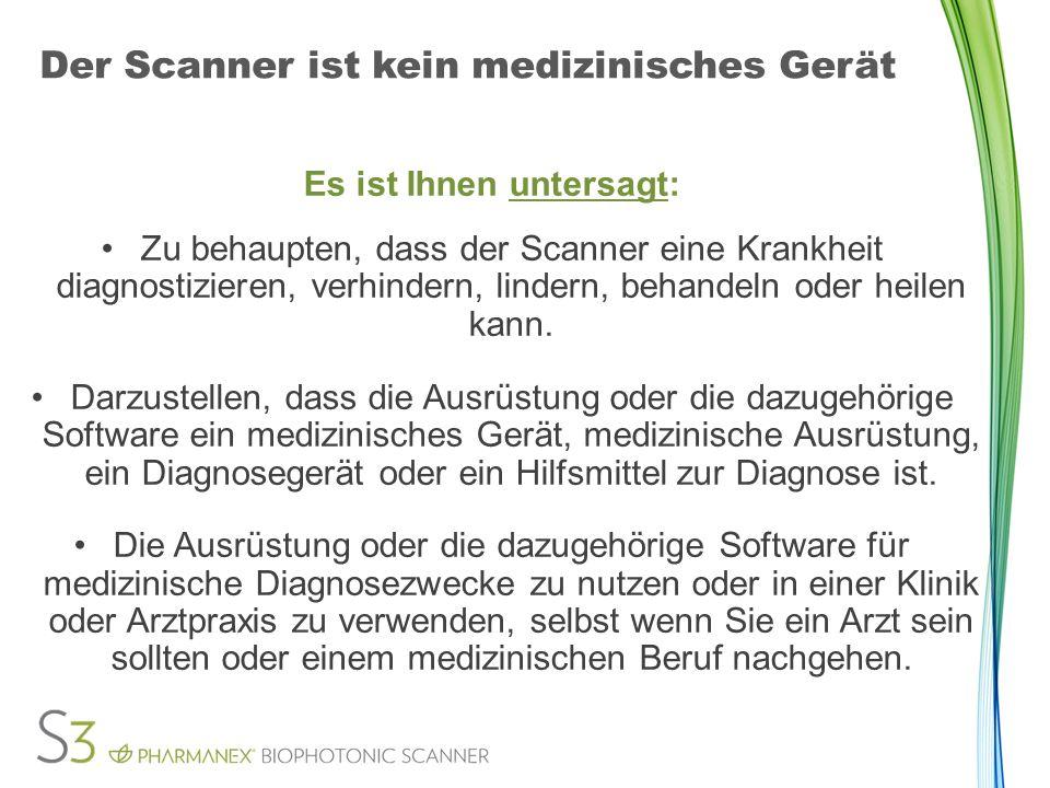Der Scanner ist kein medizinisches Gerät