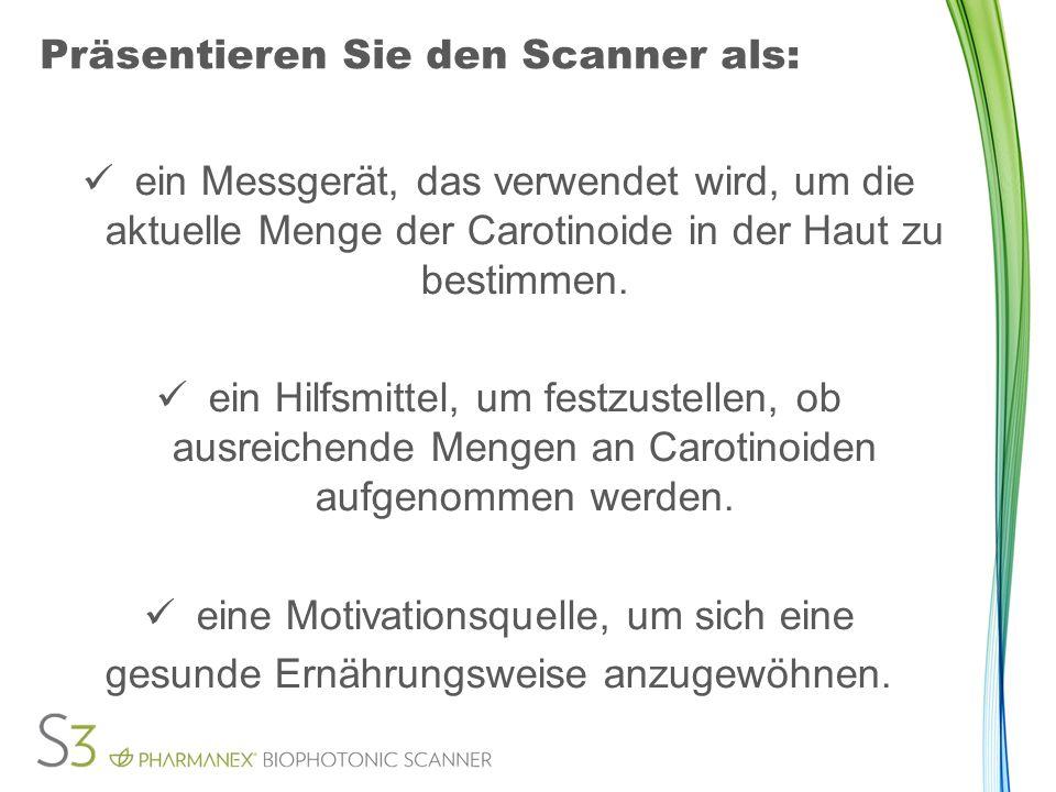 Präsentieren Sie den Scanner als: