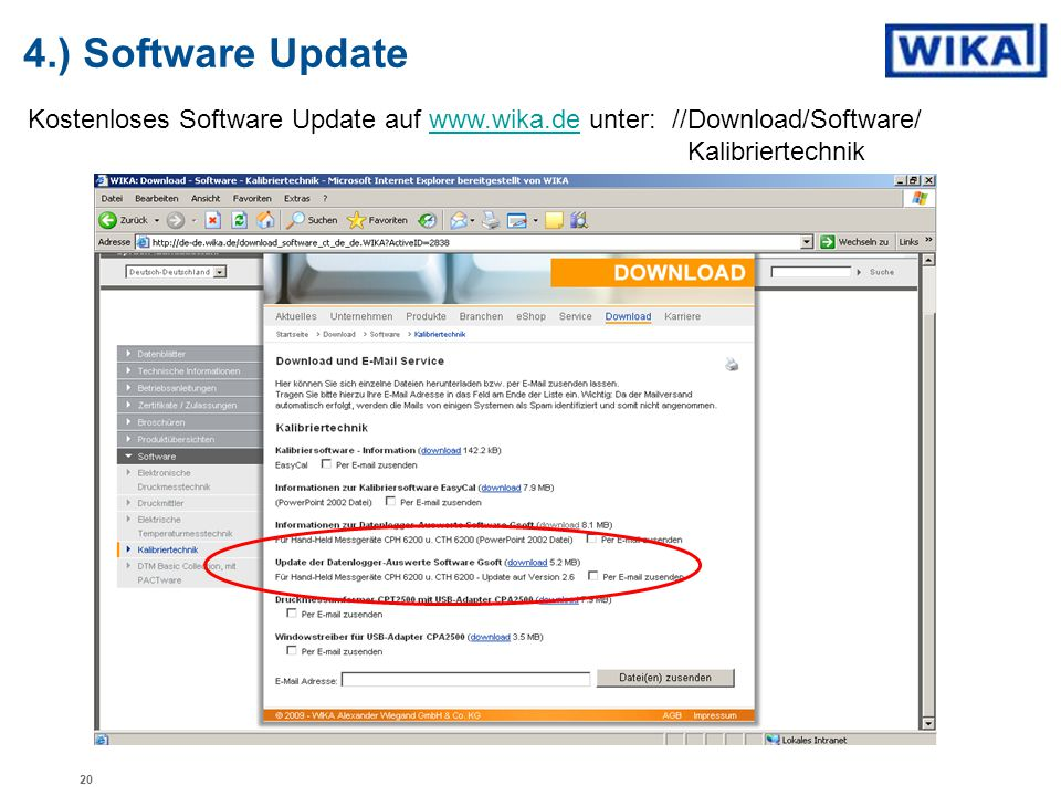 4.) Software Update Kostenloses Software Update auf www.wika.de unter: //Download/Software/ Kalibriertechnik.