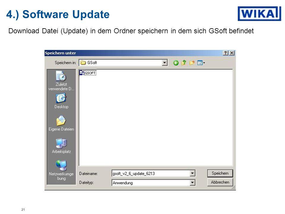 4.) Software Update Download Datei (Update) in dem Ordner speichern in dem sich GSoft befindet 21