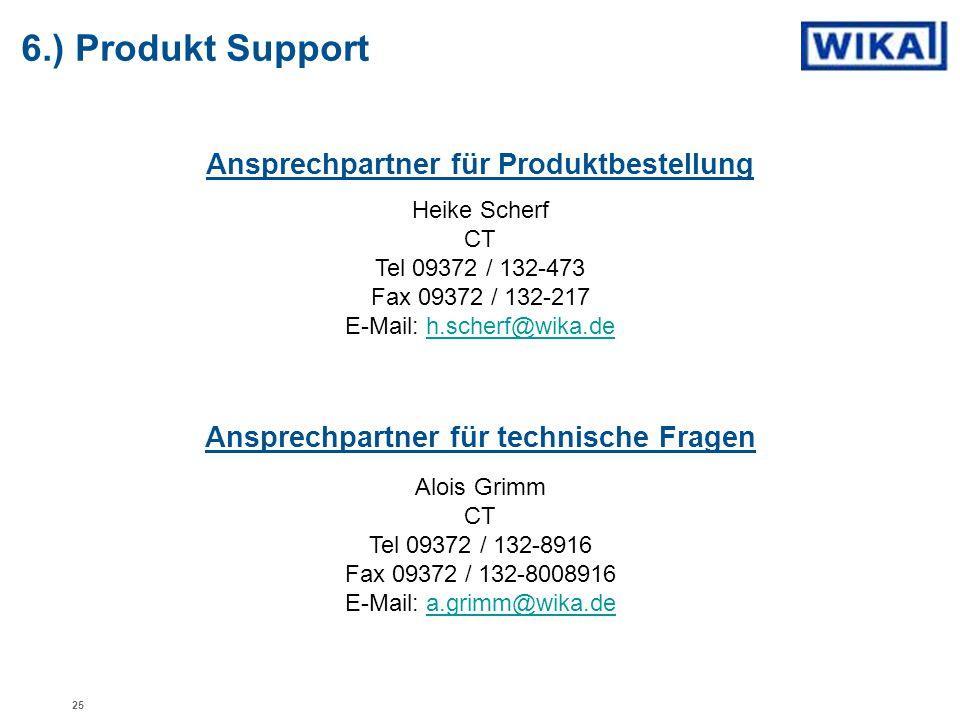 6.) Produkt Support Ansprechpartner für Produktbestellung