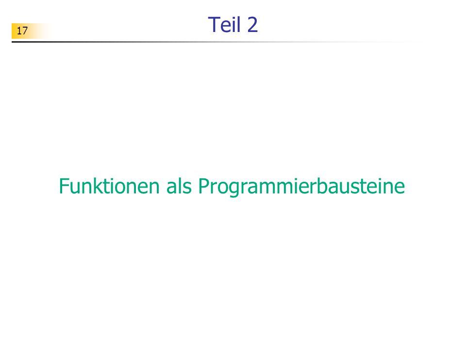 Funktionen als Programmierbausteine