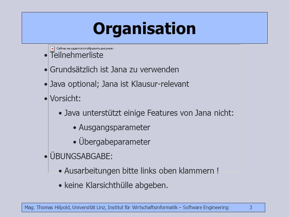 Organisation Teilnehmerliste Grundsätzlich ist Jana zu verwenden