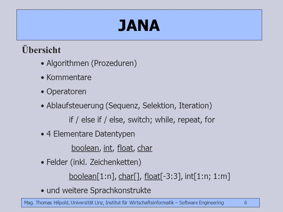JANA Übersicht Algorithmen (Prozeduren) Kommentare Operatoren