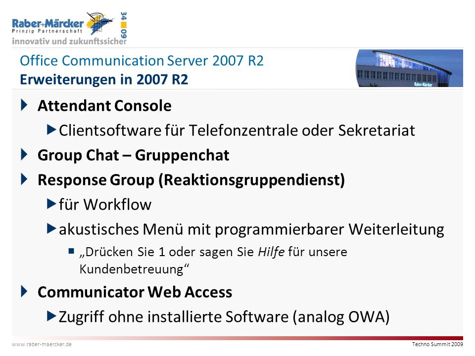 Office Communication Server 2007 R2 Erweiterungen in 2007 R2