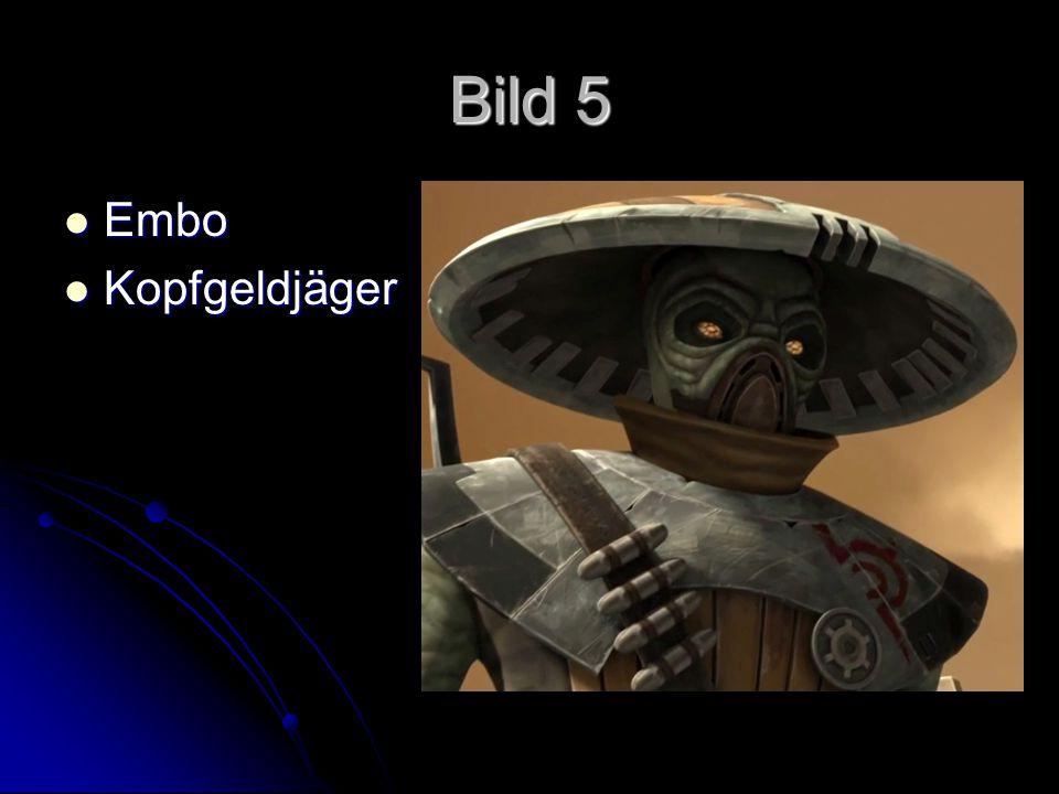 Bild 5 Embo Kopfgeldjäger