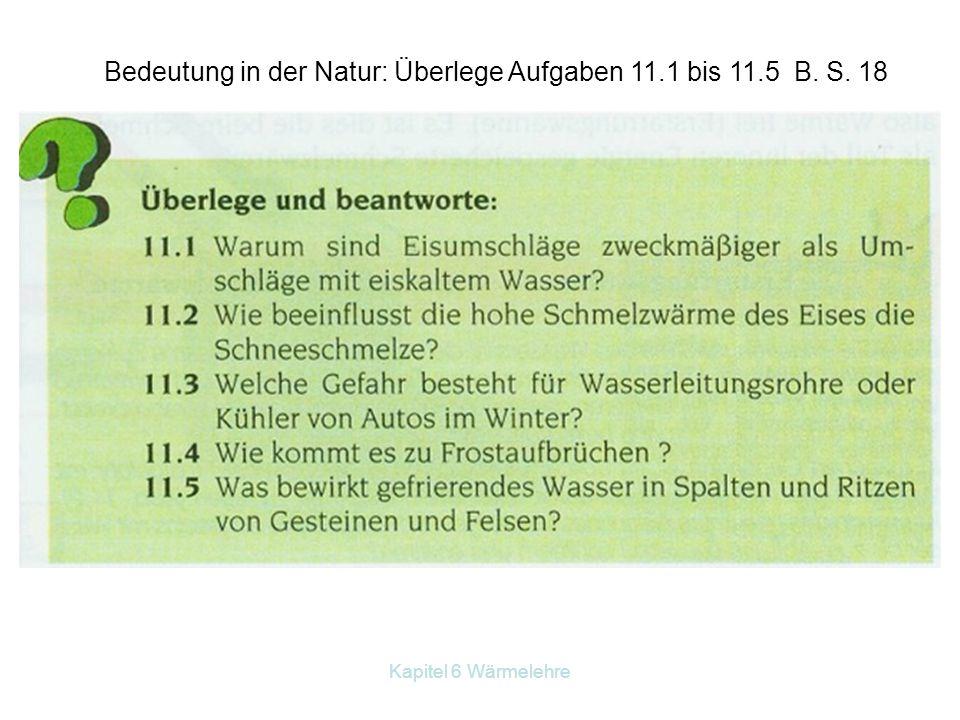 Bedeutung in der Natur: Überlege Aufgaben 11.1 bis 11.5 B. S. 18