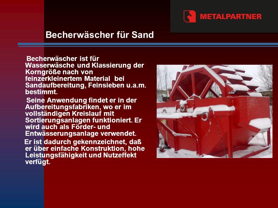 Becherwäscher für Sand