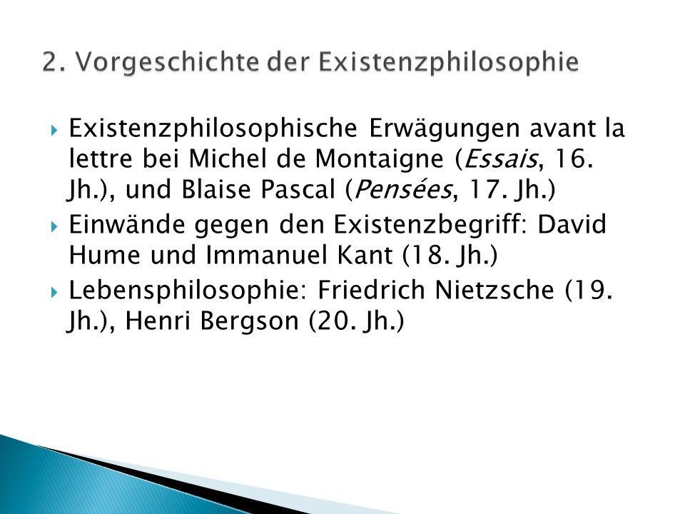 2. Vorgeschichte der Existenzphilosophie